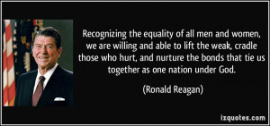 Recognizing the equality of all men and women, we are willing and able ...