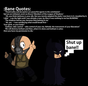 Bane Quotes by Oddiee