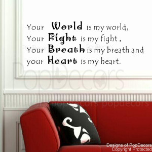 ... Wall Decal -Your World Is My World -Vinyl Words and Letters Quote
