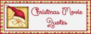 Christmas movie quotes - Free printables