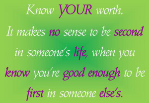 Know Your Worth Quotes. .Love Worth Waiting For Quotes