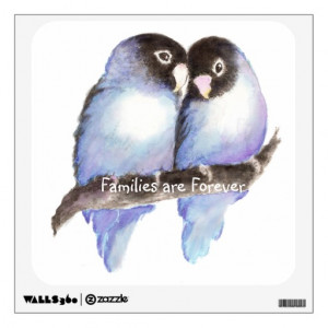 families_forever_quote_cute_lovebird_bird_family_walldecal ...