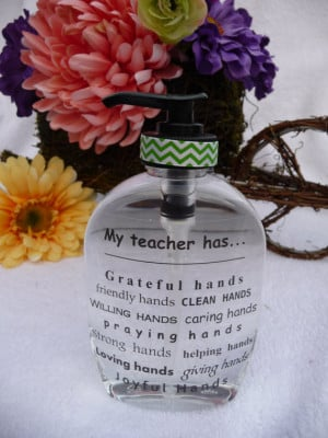 Hand Soap Dispenser ~ Adorable Teacher Gifts ~ Inspirational Sayings