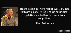 Today's leading real-world retailer, Wal-Mart, uses software to power ...