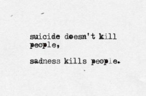 ... Picture Quotes , Kill Picture Quotes , Sadness Picture Quotes