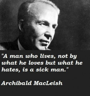Archibald macleish quotes 1