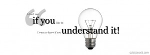 quote that says I don't care if you like it, I want to know if you ...