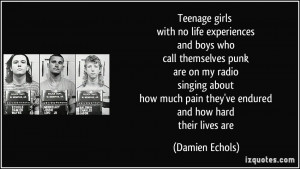 girls with no life experiences and boys who call themselves punk ...