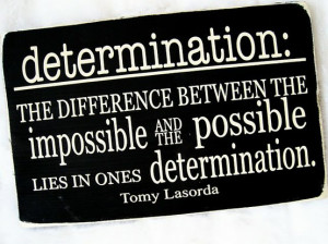 Drive and Determination