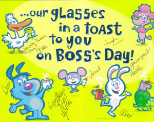 Our Glasses In A Toast To You On Boss's Day.