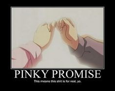 pinky promise quotes | in anime Pinky promise - Good Meme More