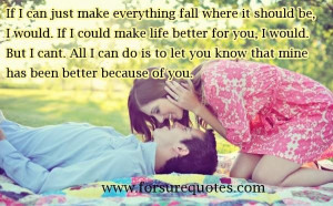 If i could make life better for you image quotes and sayings