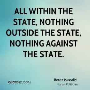 Benito Mussolini Power Quotes