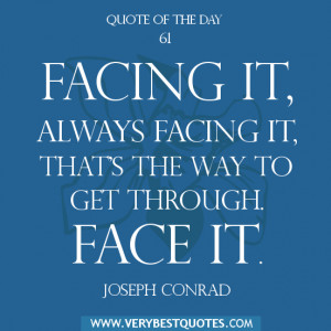 motivational Quote of The Day , face it