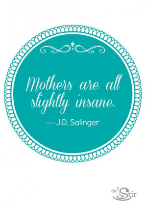 12 Mother's Day Quotes That Will Make You Laugh