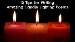 10 Tips for Candle Lighting Poems - mazelmoments.com