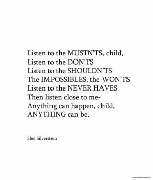 """larmoyante:Shel Silverstein, """"Listen to the Mustn'ts"""""""