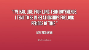 ve had, like, four long-term boyfriends. I tend to be in ...