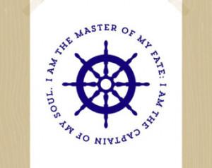 Print I Am the Master of M y Fate Quote Print Invictus Captain's Ship ...