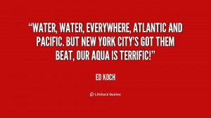 Water, water, everywhere, Atlantic and Pacific. But New York City's ...