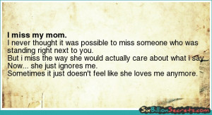Love - I miss my mom.