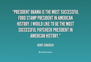 File Name : quote-Newt-Gingrich-president-obama-is-the-most-successful ...