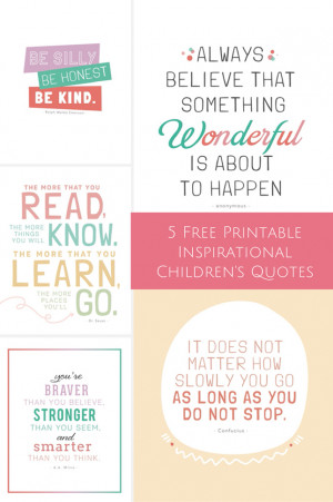 Free Printable Inspirational Children's Quotes