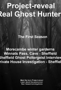 Project Reveal Real Ghost Hunters (2013) Poster