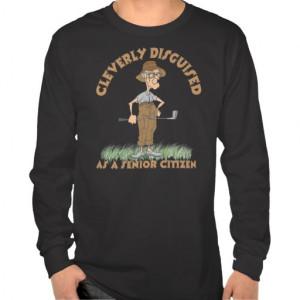Funny Senior Citizen Golfer T-Shirt Tees
