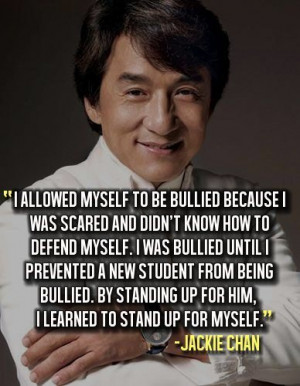 Bullying quotes, deep, sayings, meaning, jackie chan