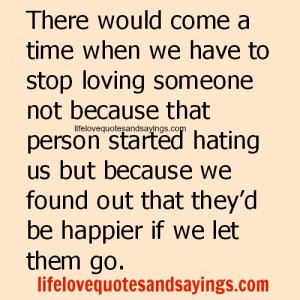 when We Have To Stop Loving Someone..