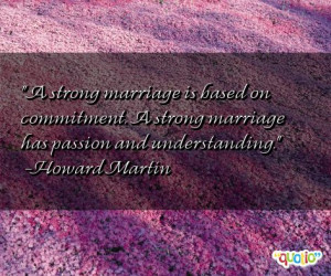 strong marriage is based on commitment.