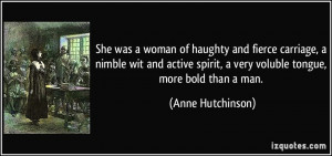 She was a woman of haughty and fierce carriage, a nimble wit and ...