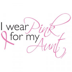 wear pink for my aunt