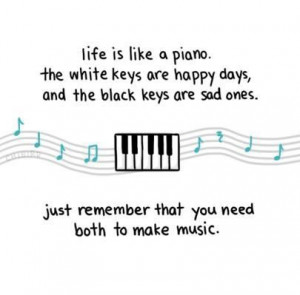 ... just remember that you need both to make music ~ best quotes & sayings