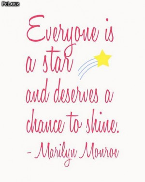 Everyone-is-a-Star-Quote