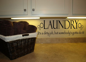 Laundry Dirty Job Wall Decal