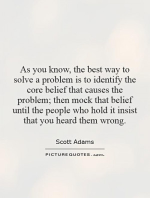 As you know, the best way to solve a problem is to identify the core ...