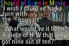 the Prisoner of Azkaban Should of Been in Movie Hermione Boggart Funny ...
