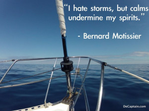 Sailing quote by Bernard Motissier, sailing picture,ocean picture