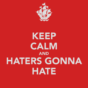 Ti Hater Quotes Keep-calm-haters-gonna