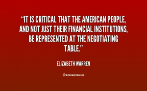 It is critical that the American people, and not just their financial ...