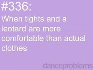 Dancer Problems Quotes Tumblr