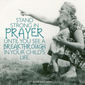 Stand strong in prayer