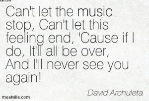 ... It'll All Be Over, And I'll Never See You Again! - David Archuleta