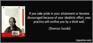 If you take pride in your attainment or become discouraged because of ...