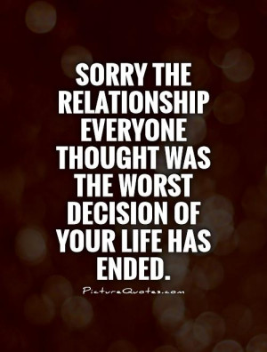 Relationship Decision Quotes Bad relationship quotes