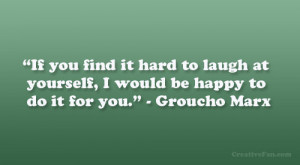 Groucho Marx Happiness Quotes Groucho marx.