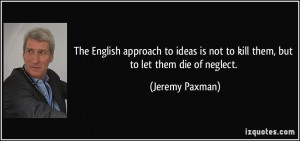 More Jeremy Paxman Quotes