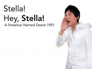 Stella! Hey, Stella!A Streetcar Named Desire,1951